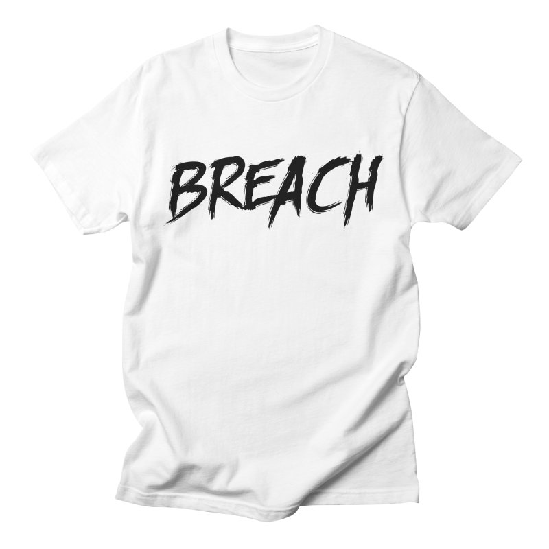 Breach (Black) Men's T-Shirt by breach's Artist Shop