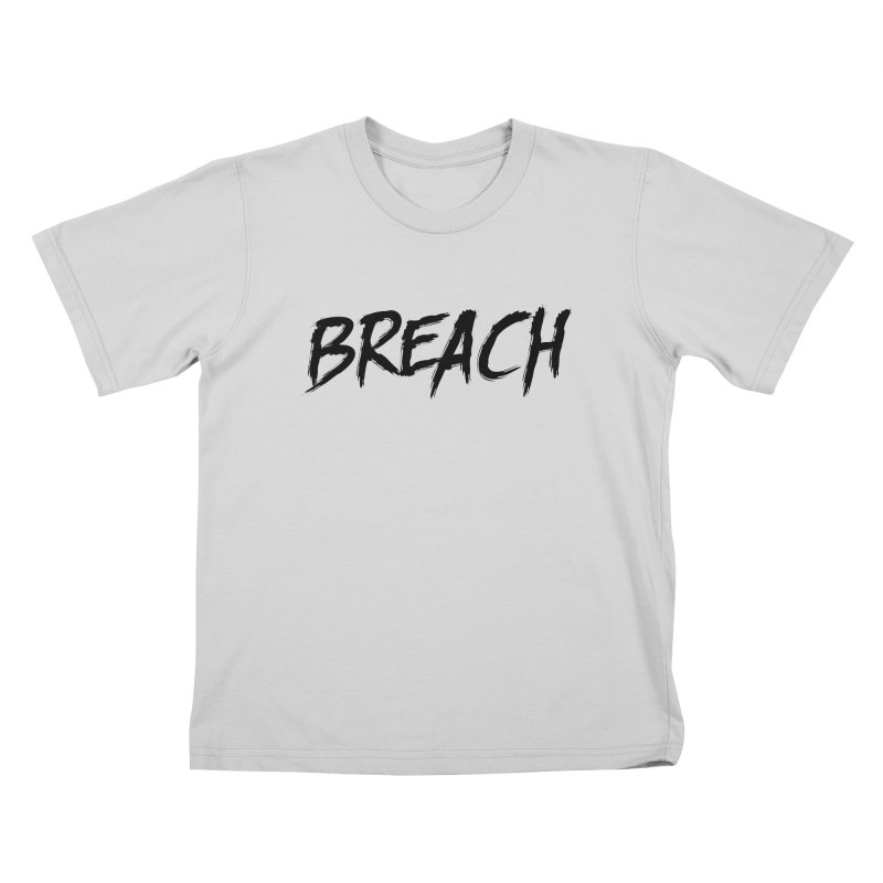 Breach (Black) Kids T-Shirt by breach's Artist Shop