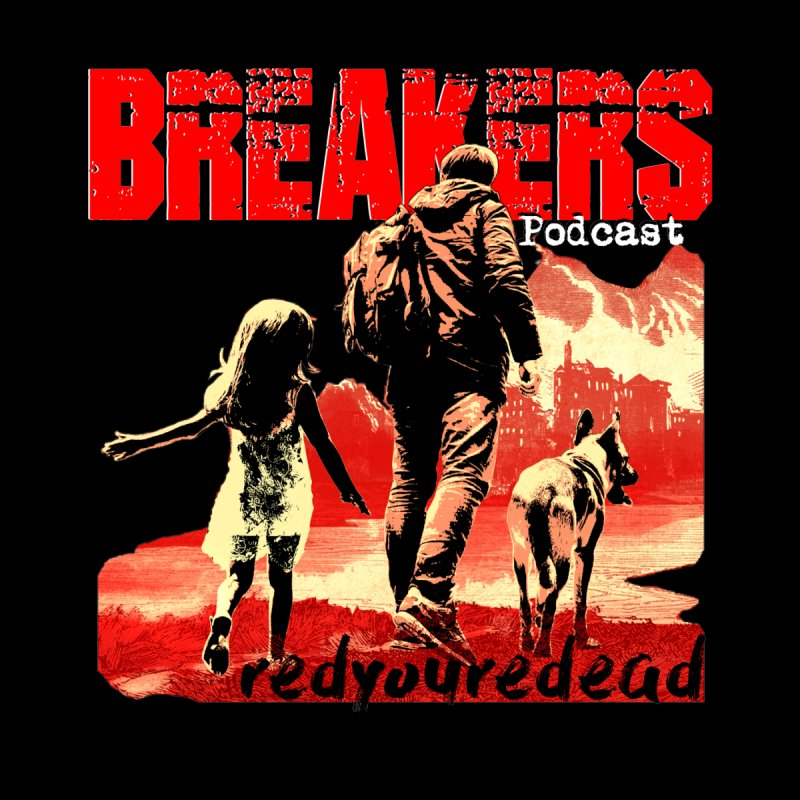Breakers red design tshirt   by breakerspodcast Shop