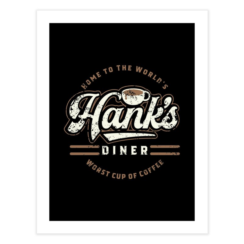 Hanks Diner Home Fine Art Print by breakerspodcast Shop