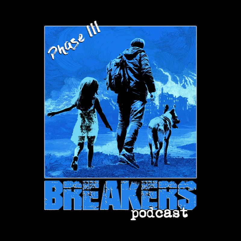 Phase III BLUE Tshirt None  by breakerspodcast Shop