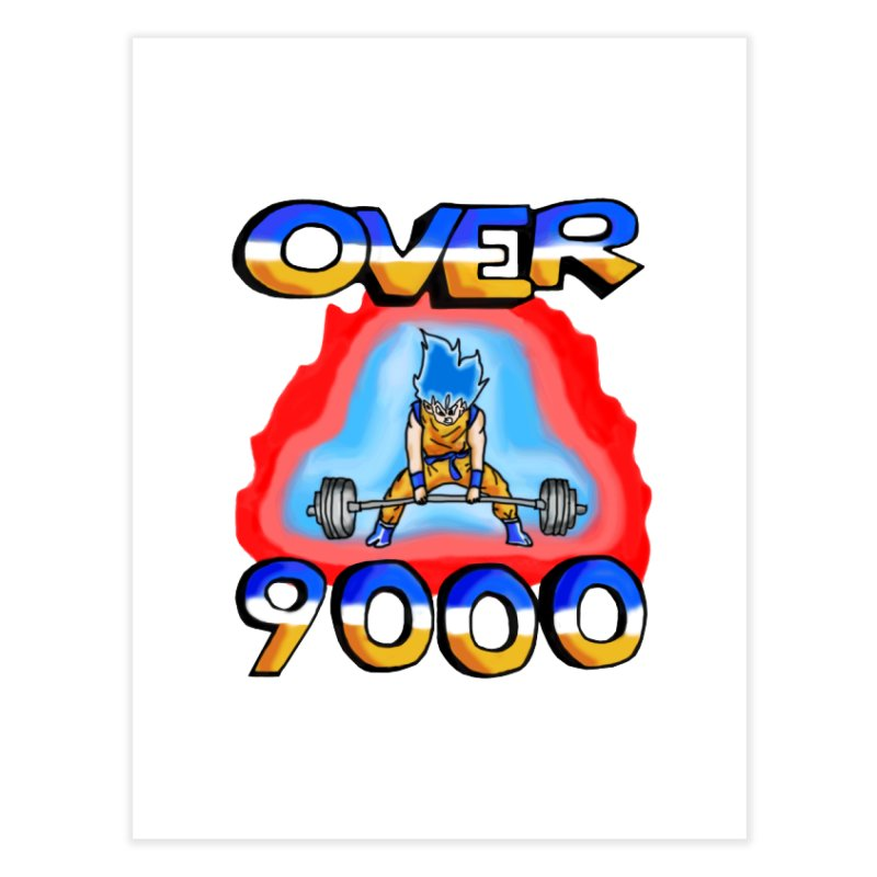 Over 9000 Home Fine Art Print by Break The Bar