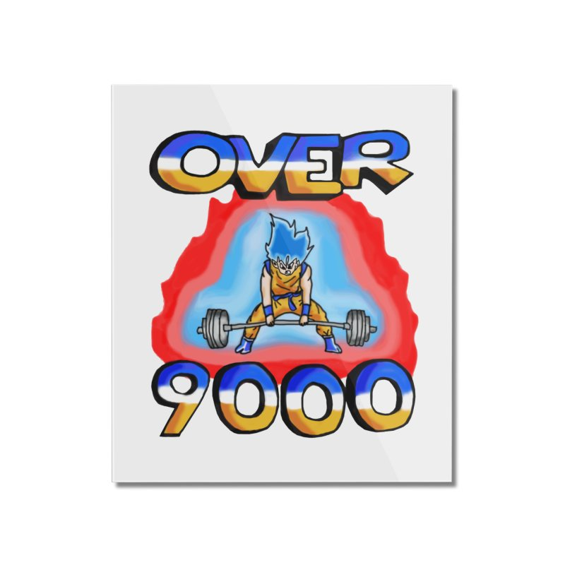 Over 9000 Home Mounted Acrylic Print by Break The Bar