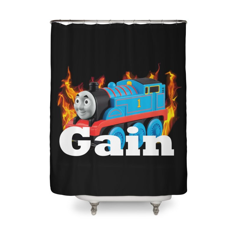 Gain Train Home Shower Curtain by Break The Bar