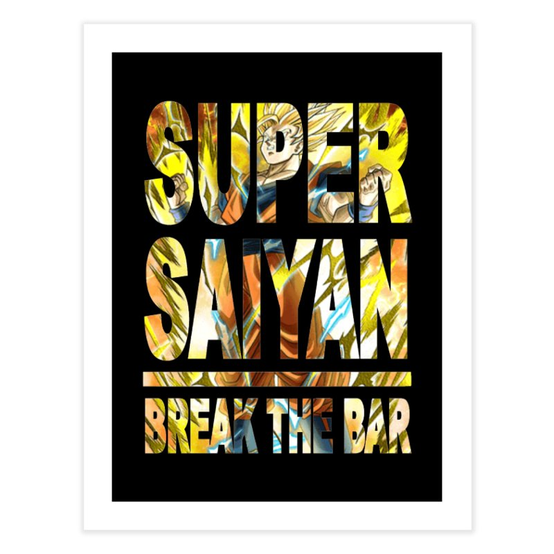 Super Saiyan Home Fine Art Print by Break The Bar