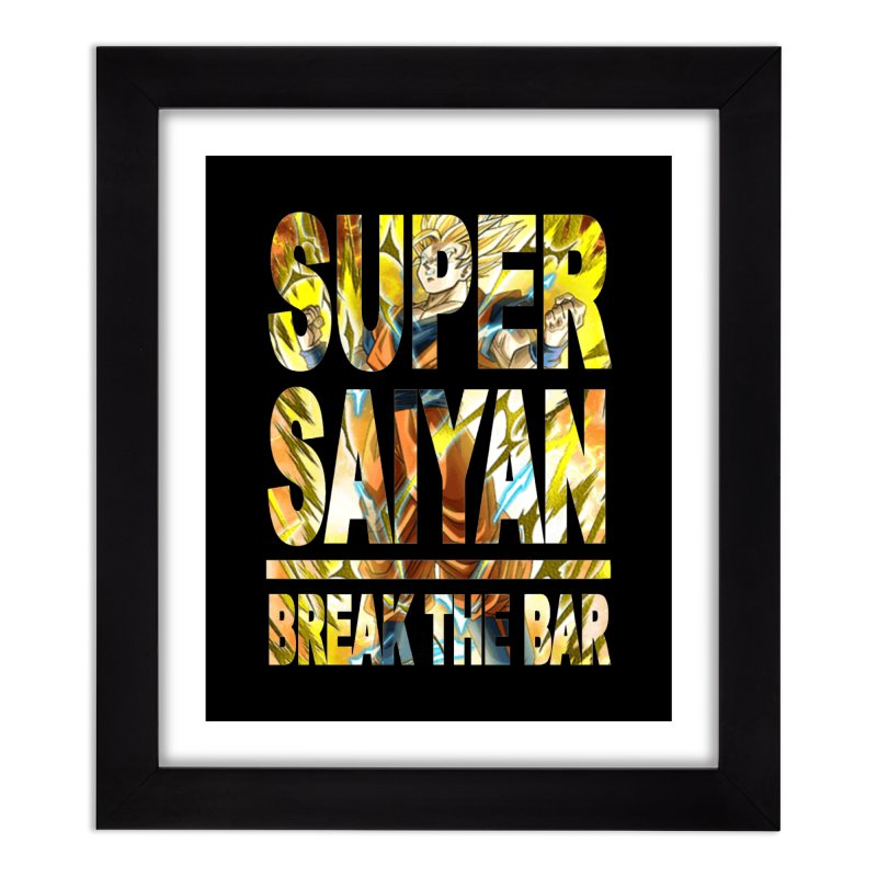 Super Saiyan Home Framed Fine Art Print by Break The Bar