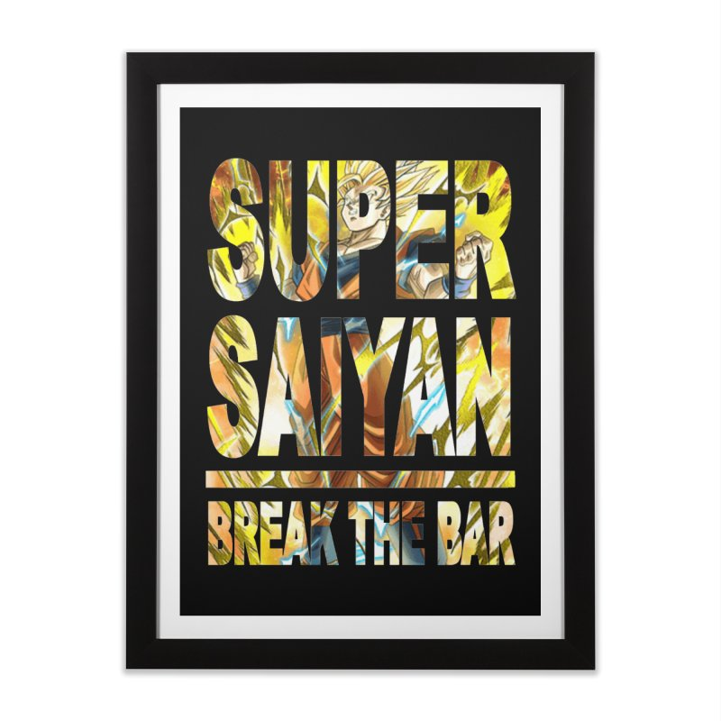 Super Saiyan Home Framed Fine Art Print by Break The Bar