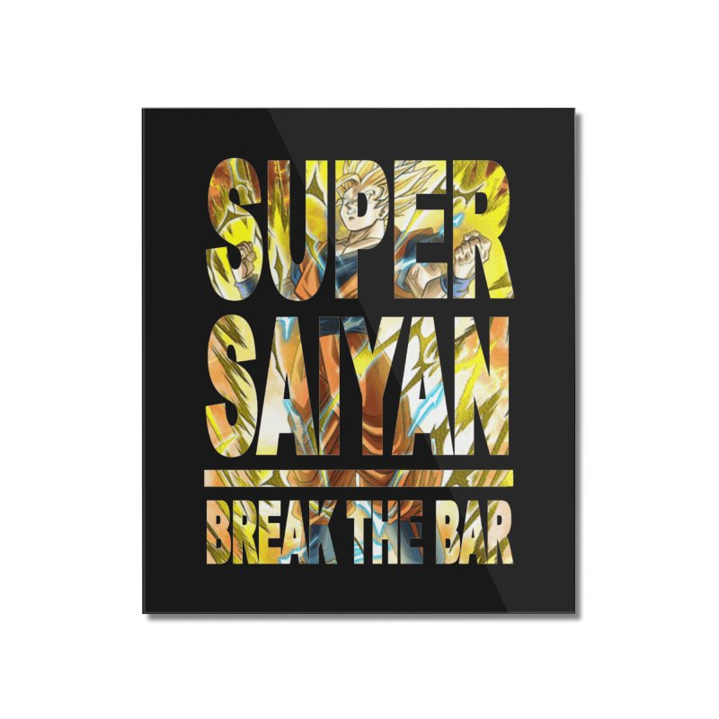 Super Saiyan Home Mounted Acrylic Print by Break The Bar