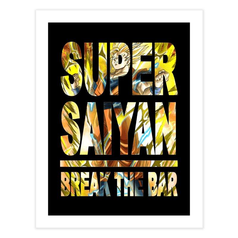 Super Saiyan Home Fine Art Print by Break The Bar
