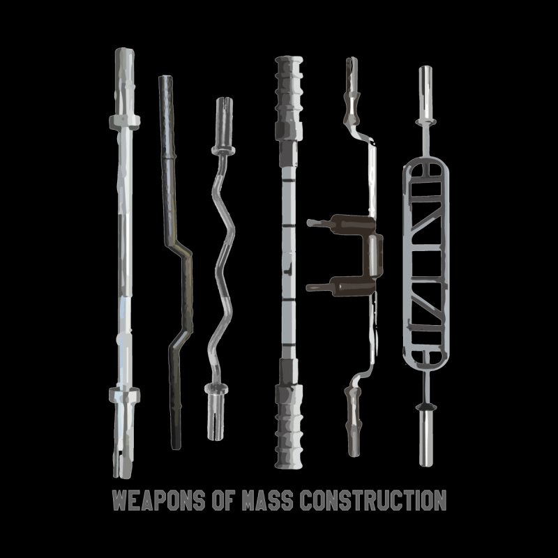 Weapons of Mass Construction Men's T-Shirt by Break The Bar