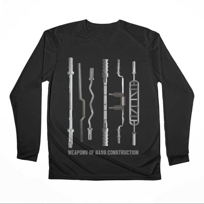 Weapons of Mass Construction Women's Longsleeve T-Shirt by Break The Bar