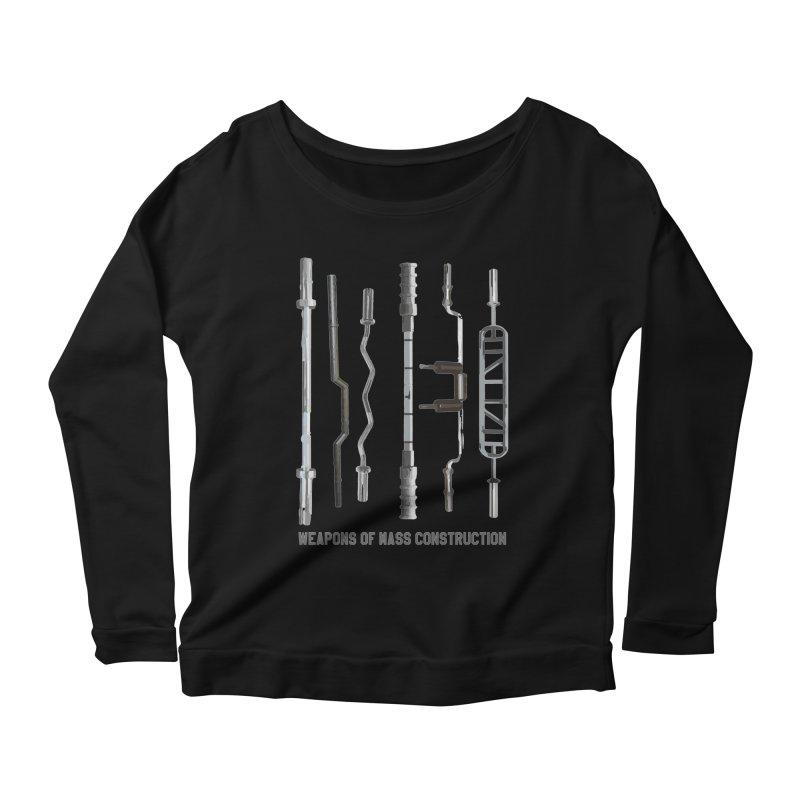 Weapons of Mass Construction Women's Scoop Neck Longsleeve T-Shirt by Break The Bar