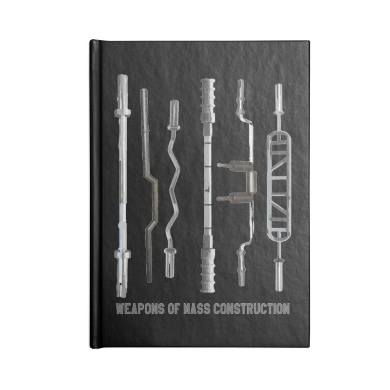 Weapons of Mass Construction Accessories Lined Journal Notebook by Break The Bar
