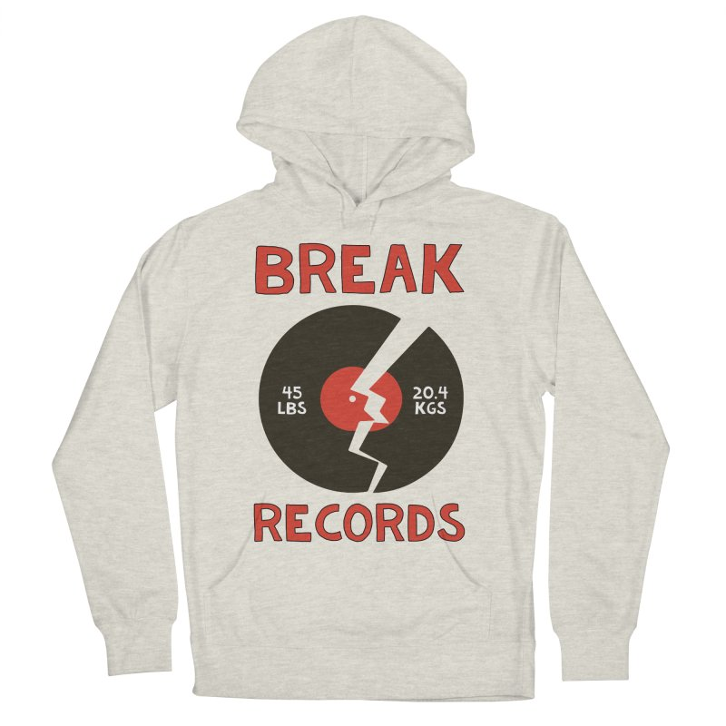 Break Records Men's French Terry Pullover Hoody by Break The Bar