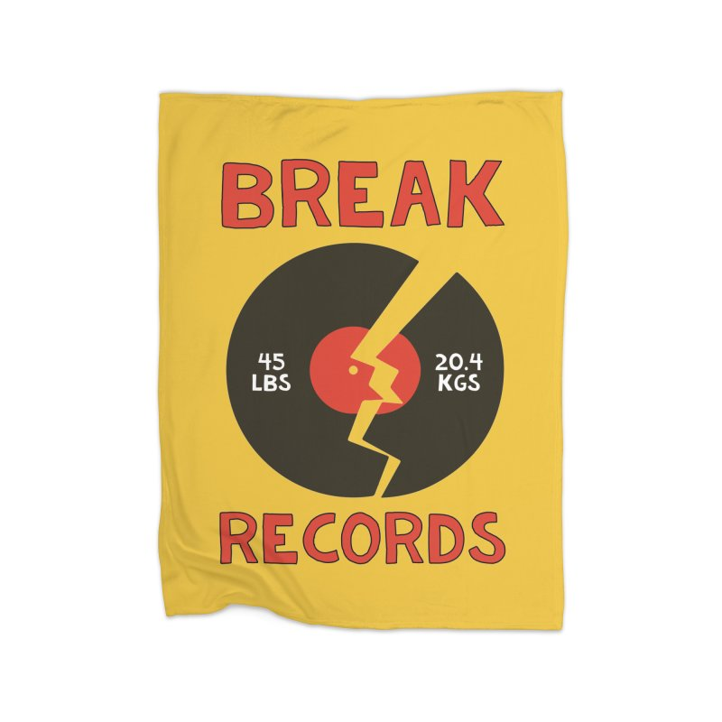 Break Records Home Fleece Blanket Blanket by Break The Bar