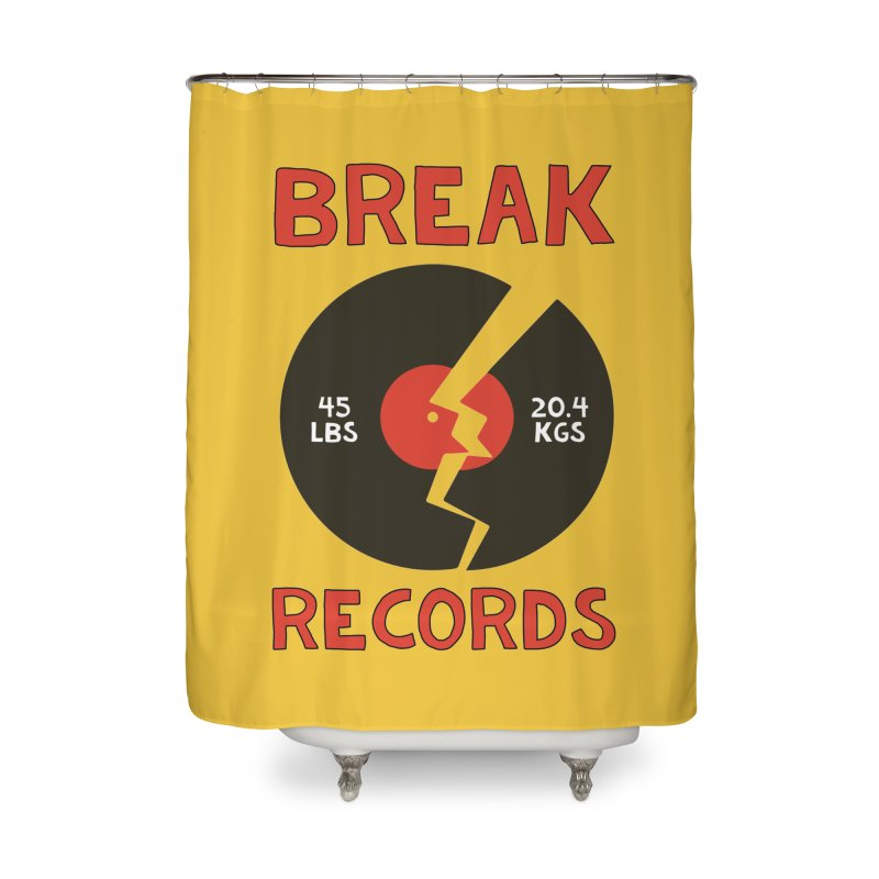 Break Records Home Shower Curtain by Break The Bar