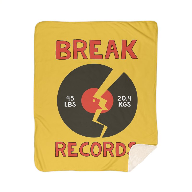 Break Records Home Sherpa Blanket Blanket by Break The Bar