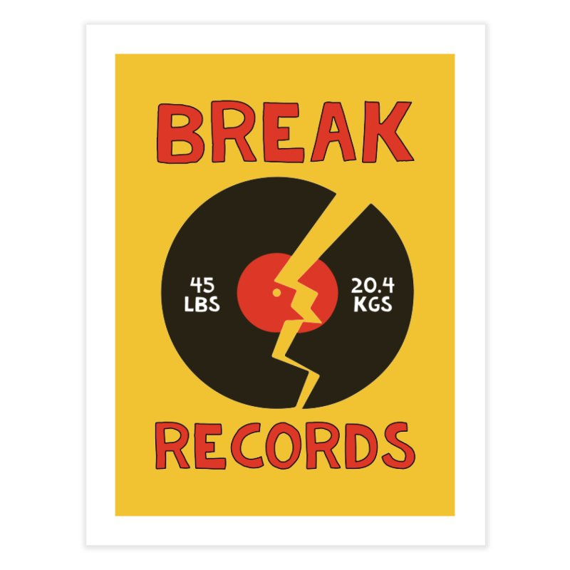 Break Records Home Fine Art Print by Break The Bar