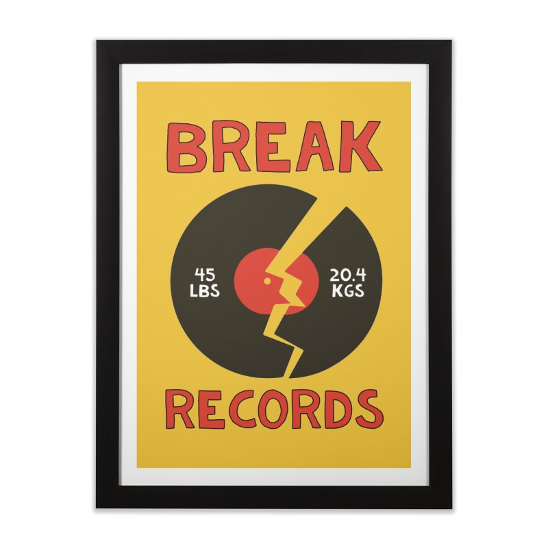 Break Records Home Framed Fine Art Print by Break The Bar