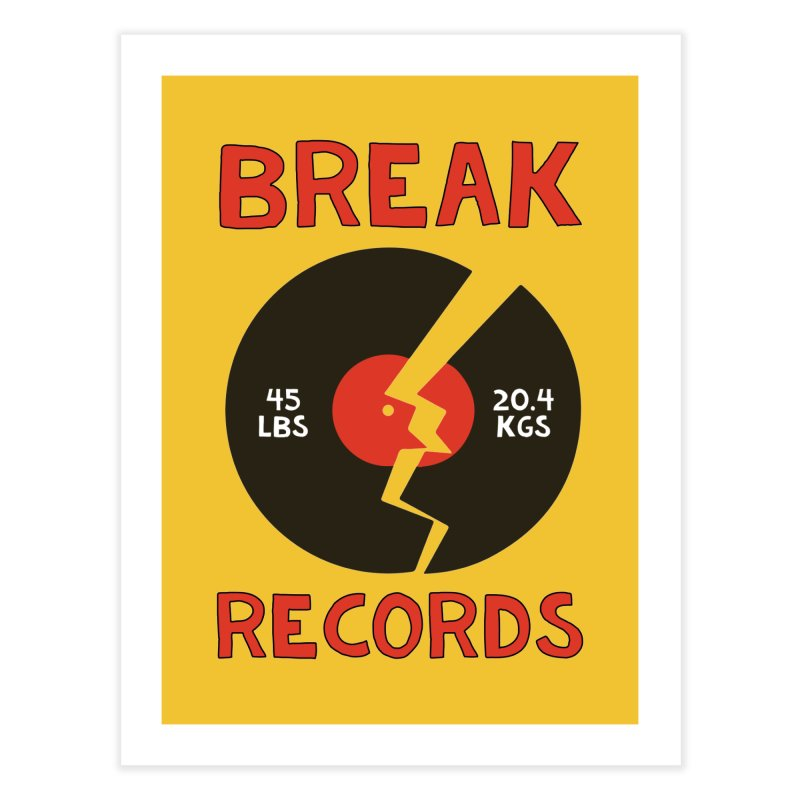 Break Records Home Fine Art Print by Break The Bar