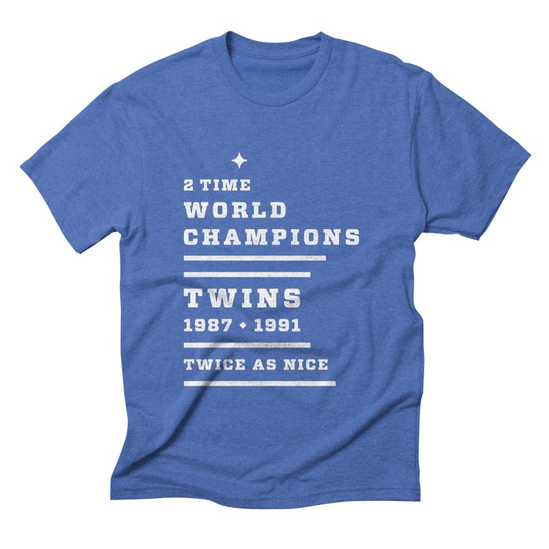 Twice as Nice — White Type   by Brent Schoepf Makes Shirts