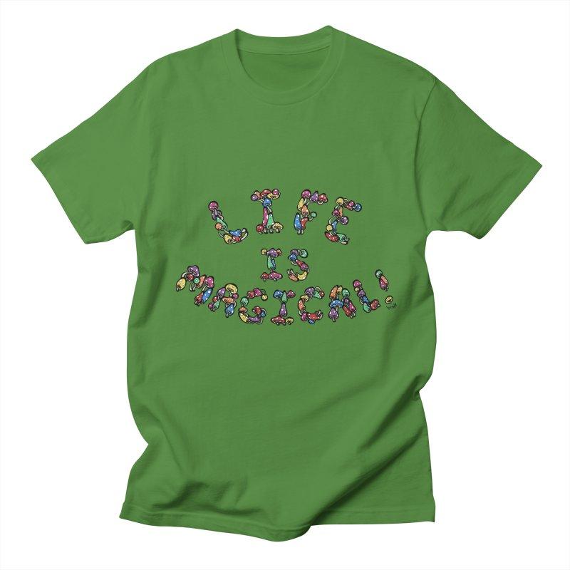 Life is Magical (made of mushrooms) Men's Regular T-Shirt by brettgilbert's Artist Shop