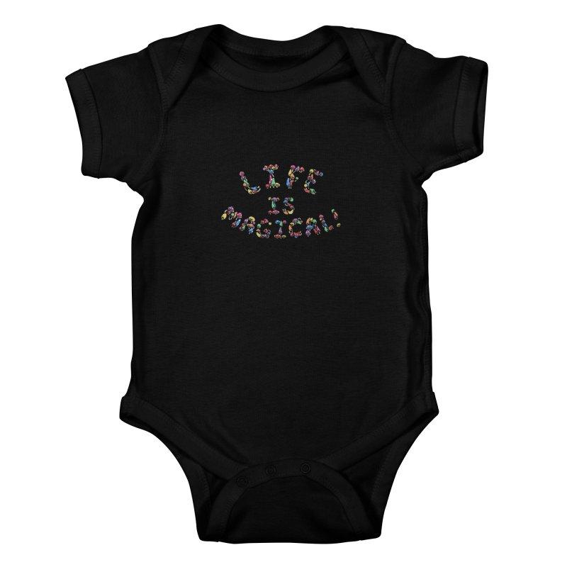 Life is Magical (made of mushrooms) Kids Baby Bodysuit by brettgilbert's Artist Shop