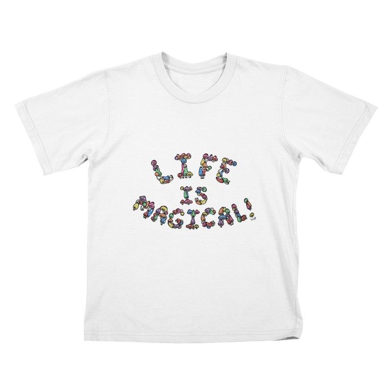 Life is Magical (made of mushrooms) Kids T-Shirt by brettgilbert's Artist Shop