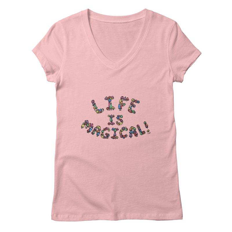 Life is Magical (made of mushrooms) Women's Regular V-Neck by brettgilbert's Artist Shop