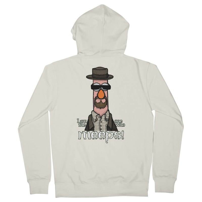I Am The One Who Meeps Women's Zip-Up Hoody by brettgilbert's Artist Shop