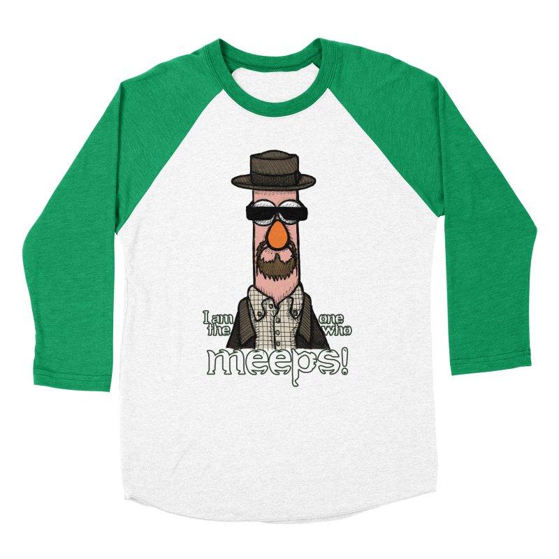 I Am The One Who Meeps Women's Baseball Triblend T-Shirt by brettgilbert's Artist Shop