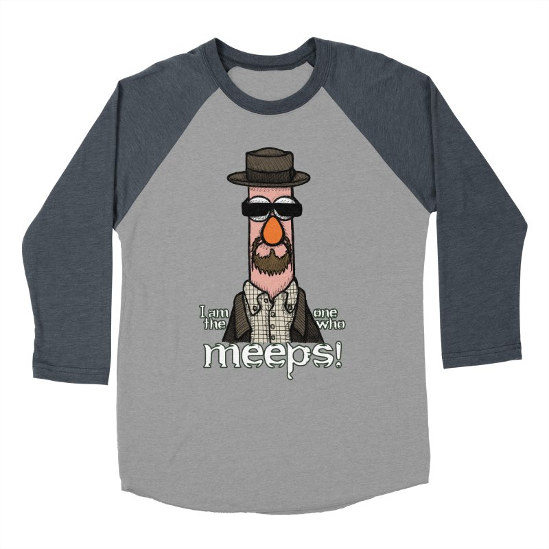 I Am The One Who Meeps Women's Baseball Triblend Longsleeve T-Shirt by brettgilbert's Artist Shop