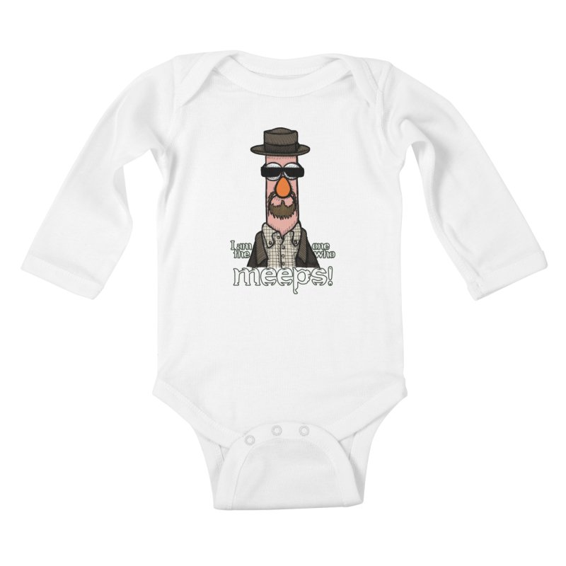 I Am The One Who Meeps Kids Baby Longsleeve Bodysuit by brettgilbert's Artist Shop