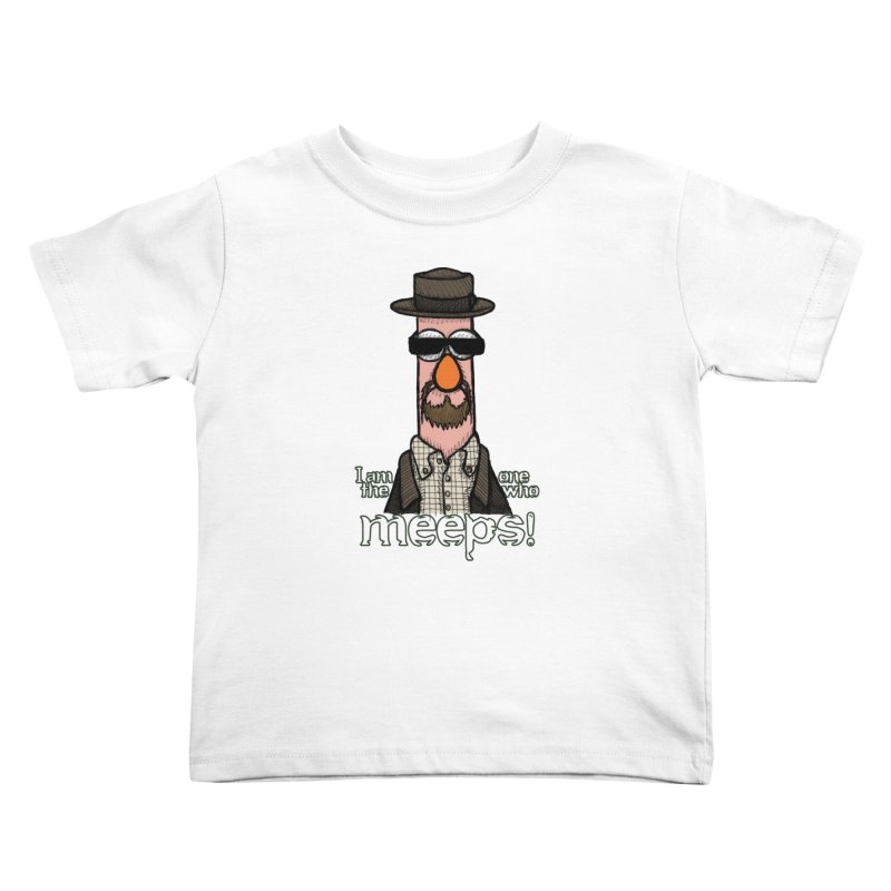 I Am The One Who Meeps Kids Toddler T-Shirt by brettgilbert's Artist Shop