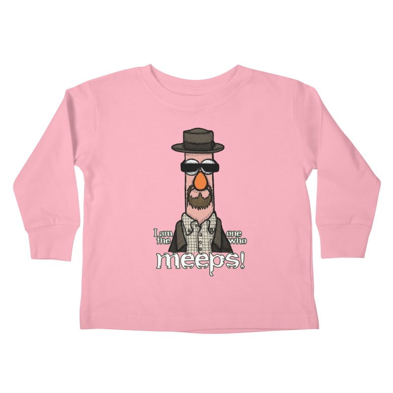 I Am The One Who Meeps Kids Toddler Longsleeve T-Shirt by brettgilbert's Artist Shop