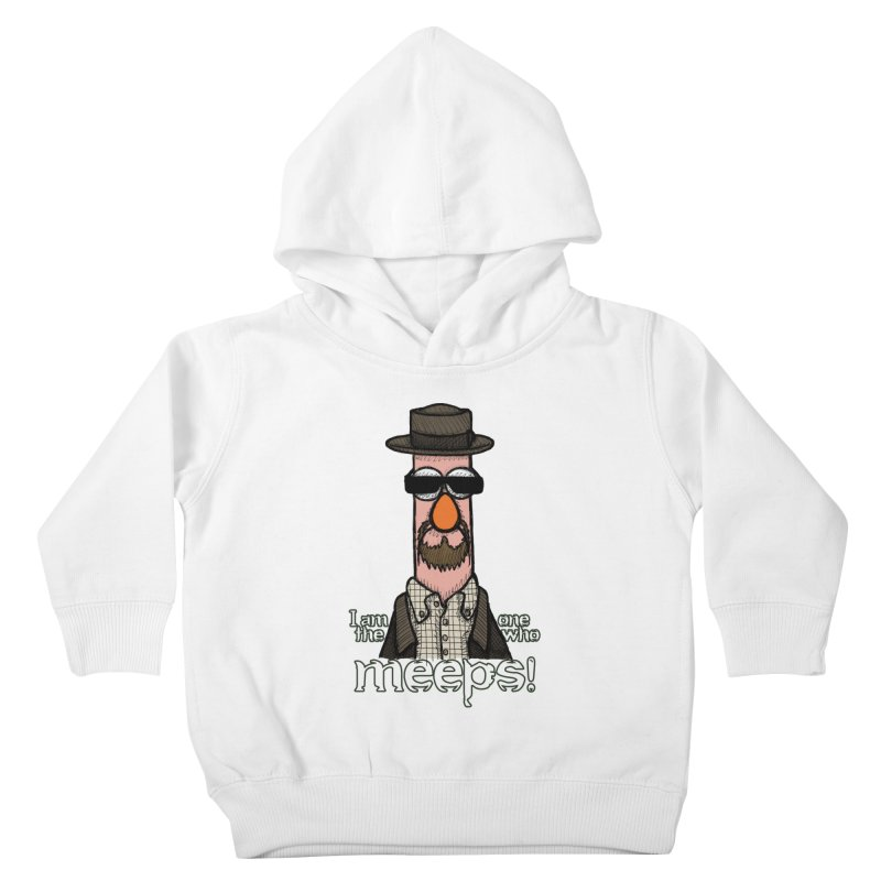 I Am The One Who Meeps Kids Toddler Pullover Hoody by brettgilbert's Artist Shop