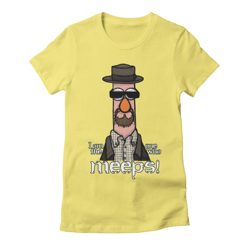 I Am The One Who Meeps Women's T-Shirt by brettgilbert's Artist Shop