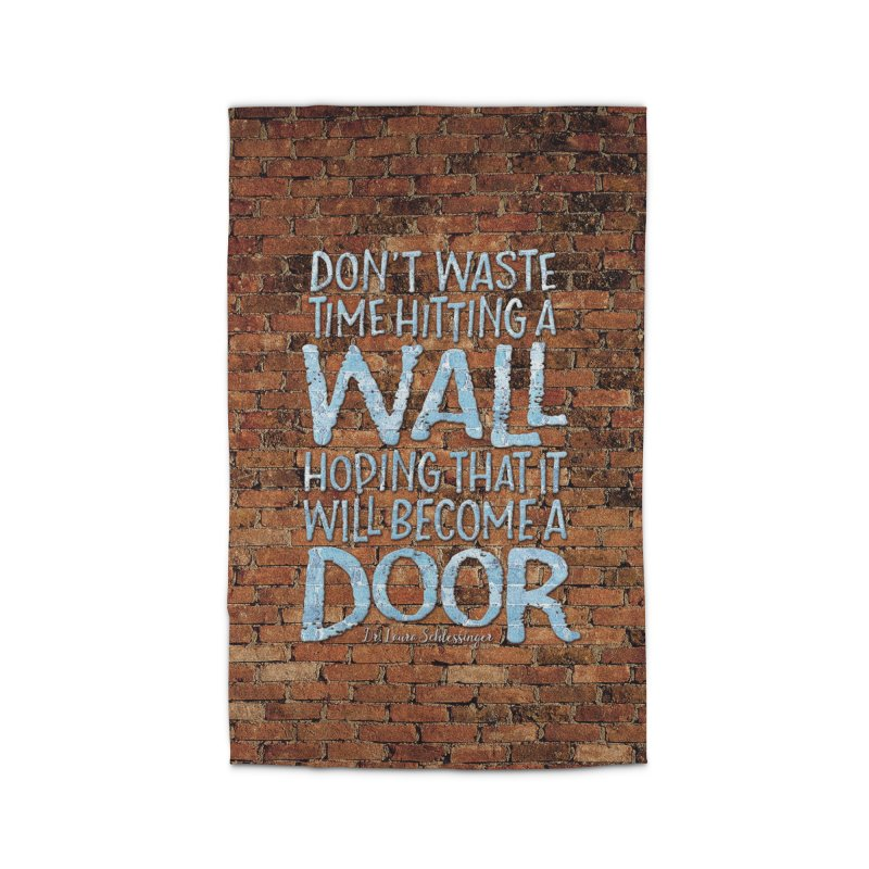 Don't Waste Time Hitting A Wall… Home Rug by Brett Jordan's Artist Shop