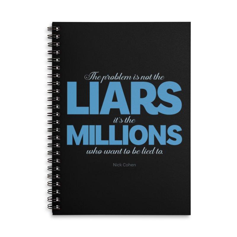 The Problem Is Not The Liars… Accessories Notebook by Brett Jordan's Artist Shop