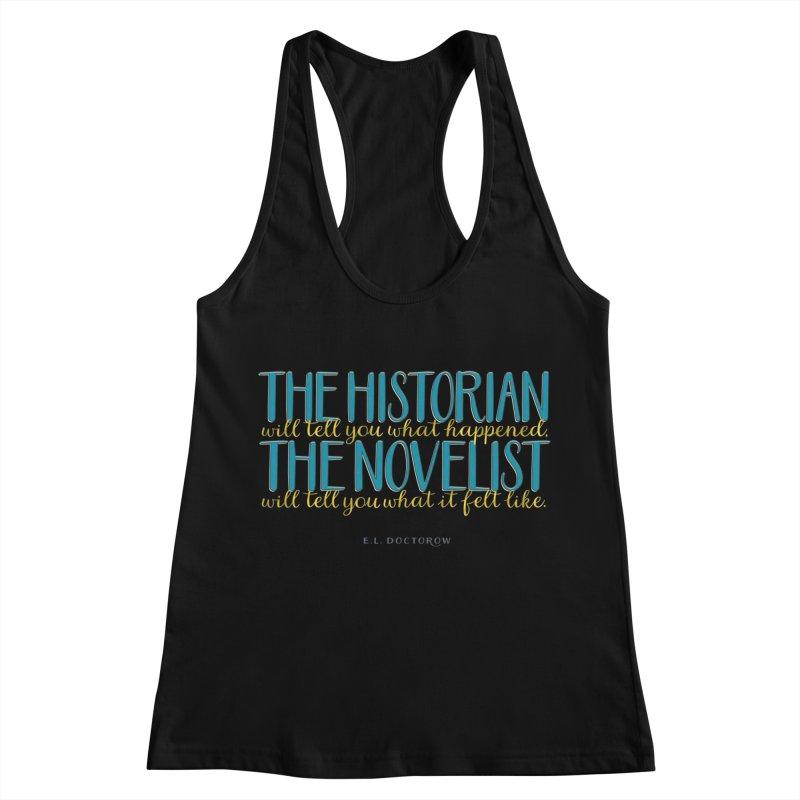 The Historian & The Novelist Women's Racerback Tank by Brett Jordan's Artist Shop