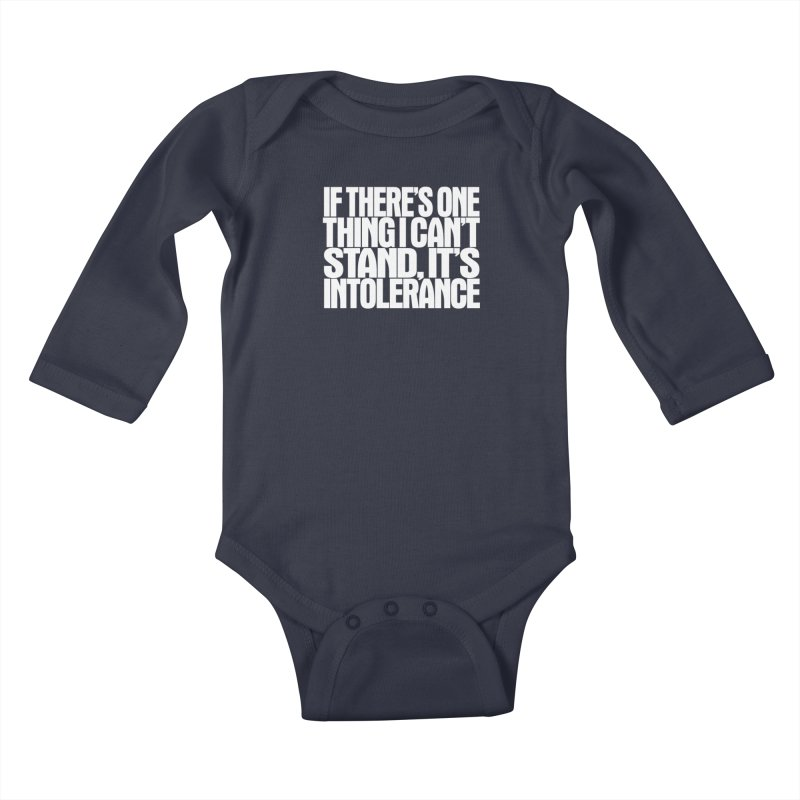 If there's one thing I can't stand... Kids Baby Longsleeve Bodysuit by Brett Jordan's Artist Shop