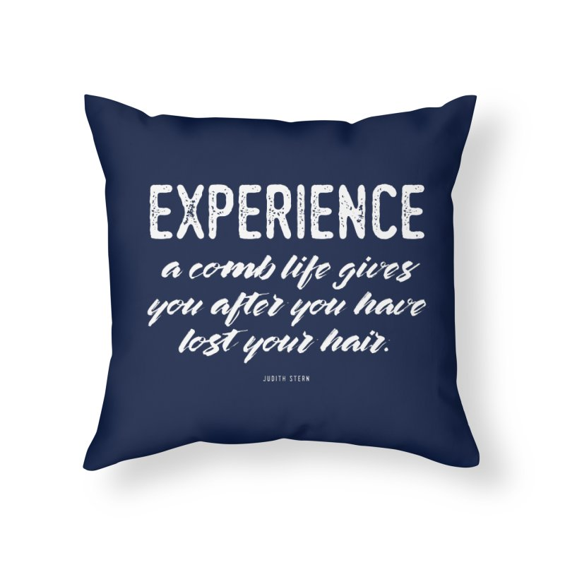 Experience Home Throw Pillow by Brett Jordan's Artist Shop