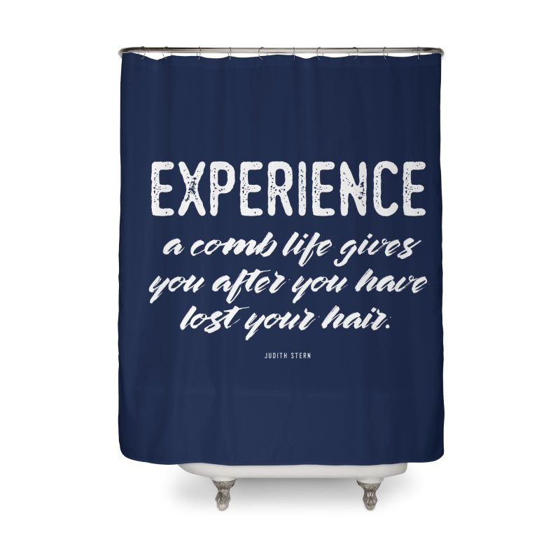 Experience Home Shower Curtain by Brett Jordan's Artist Shop