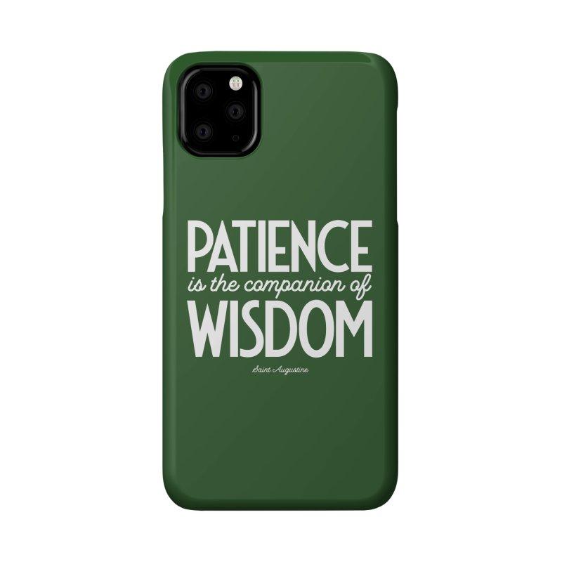 Patience is the companion of wisdom Accessories Phone Case by Brett Jordan's Artist Shop