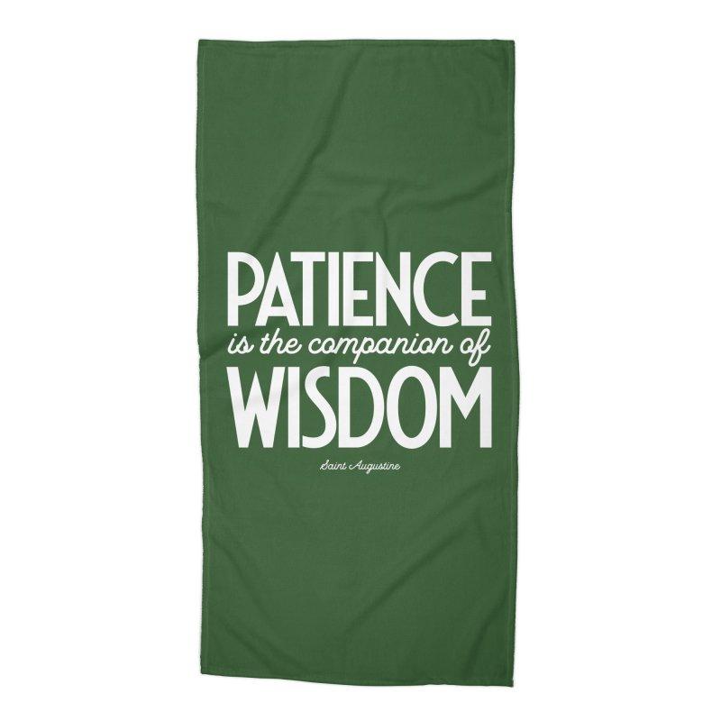 Patience is the companion of wisdom Accessories Beach Towel by Brett Jordan's Artist Shop