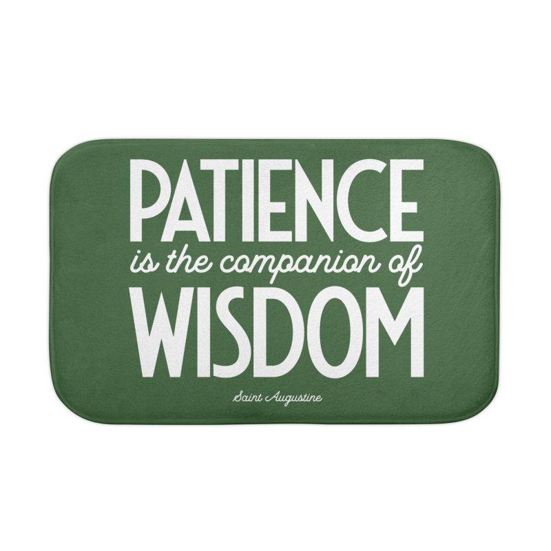 Patience is the companion of wisdom Home Bath Mat by Brett Jordan's Artist Shop