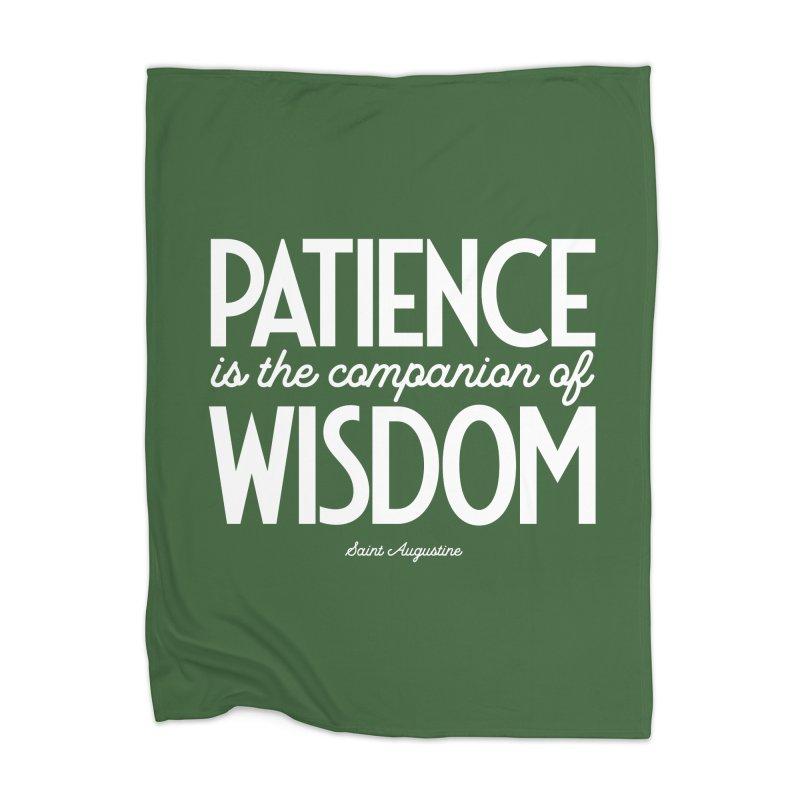 Patience is the companion of wisdom Home Blanket by Brett Jordan's Artist Shop