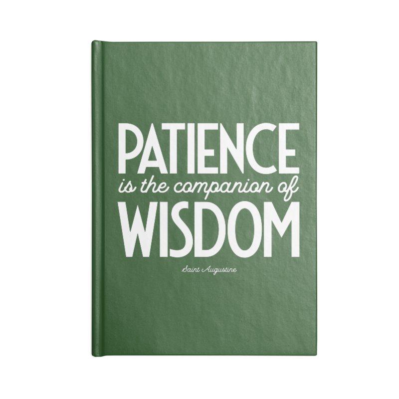 Patience is the companion of wisdom Accessories Blank Journal Notebook by Brett Jordan's Artist Shop