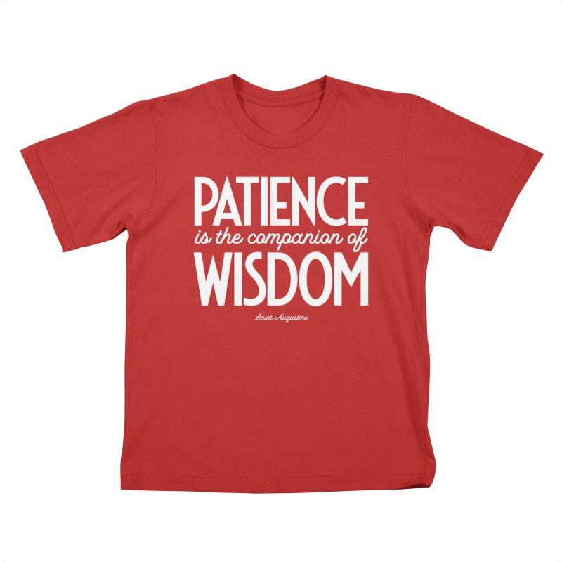Patience is the companion of wisdom Kids T-Shirt by Brett Jordan's Artist Shop