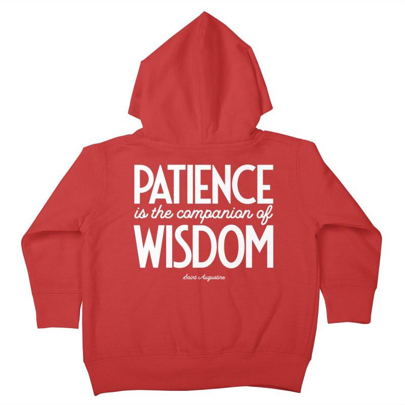 Patience is the companion of wisdom Kids Toddler Zip-Up Hoody by Brett Jordan's Artist Shop